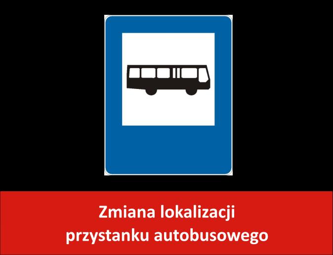 Zmiana lokalizacji przystanku autobusowego
