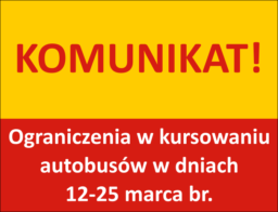 komunikat - zmiany od 12 marca
